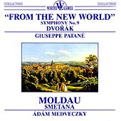Dvořák: From the New World - Smetana: Moldau by Various Artists