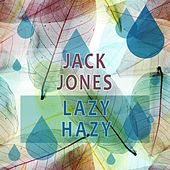 Lazy Hazy von Jack Jones