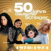 50 Jahre Schlager 1970-1974 von Various Artists