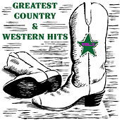 Greatest Country & Western Hits, Vol. 3 de Various Artists