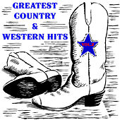 Greatest Country & Western Hits, Vol. 2 von Various Artists