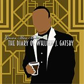Grown Man Music: The Diary of William J. Gatsby von Various Artists