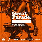 Great Parade (feat. Patrice Roberts) by Machel Montano