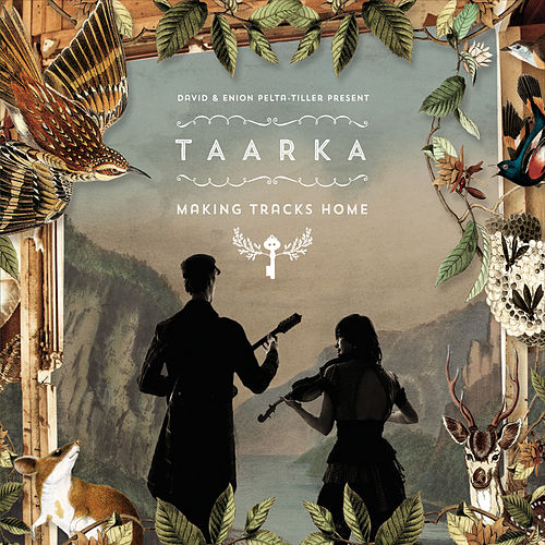 Making Tracks Home by Taarka