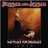 No Place for Disgrace (Rerecorded Version) von Flotsam & Jetsam