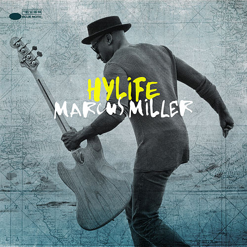 Hylife by Marcus Miller