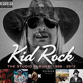 The Studio Albums: 1998 - 2012 di Kid Rock