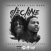 Decline (feat. Chief Keef) - Single by Lil Durk