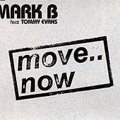 Move.. Now de Mark B