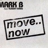 Move.. Now de Mark B