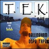 Bellingham Dope Tapes de Tek
