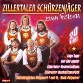 Zum Feiern by Zillertaler Schürzenjäger