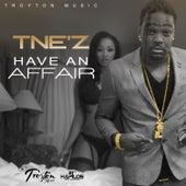 Have An Affair - Single by T'Nez