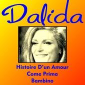 Dalida histoire d'un amour de Dalida