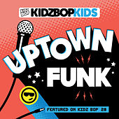 Uptown Funk by KIDZ BOP Kids