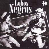 Lobos Negros by Lobos Negros