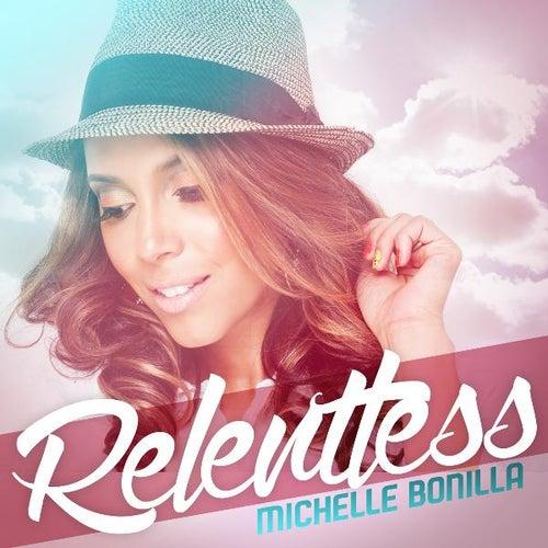 Relentless by Michelle Bonilla