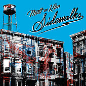 Sidewalks de Matt and Kim