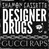 Gucci Raps de The Designer Drugs