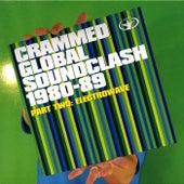 Crammed Global Soundclash 1980-89 Vol. 2: ElectroWave de Various Artists