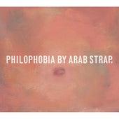 Philophobia von Arab Strap