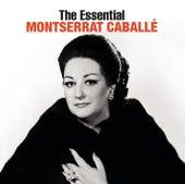 The Essential Montserrat Caballé by Various Artists