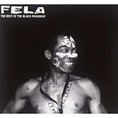 The Best Of The Black President di Fela Kuti