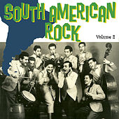 South American Rock Vol. 2 by Various Artists