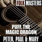 Folk Masters: Puff, The Magic Dragon de Peter, Paul and Mary