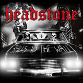 Balls to the Wall by Headstone