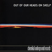 Out Of Our Heads On Skelp von Various Artists