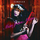 Man From Mars von Cibelle