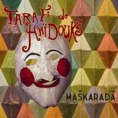 Maskarada de Taraf de Haidouks