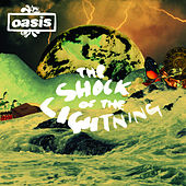 The Shock Of The Lightning by Oasis