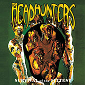Survival of the Fittest de The Headhunters