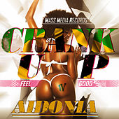 Crank Up (Feel Good) - Single by Aidonia