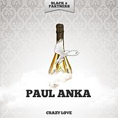 Crazy Love di Paul Anka