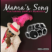 Mama's Song (feat. Shirley Murdock) by Bigg Robb