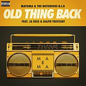Old Thing Back (feat. Ja Rule and Ralph Tresvant) de Matoma