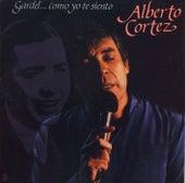 Gardel... Como Yo Te Siento von Alberto Cortez