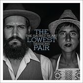 The Sacred Heart Sessions by The Lowest Pair
