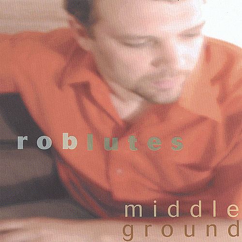 Middle Ground by Rob Lutes