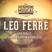 Les idoles de la chanson française : Léo Ferré, Vol. 1 de Leo Ferre