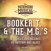 Les idoles américaines du Rhythm and Blues : Booker T. & The M.G.'s, Vol. 1 von Booker T. & The MGs