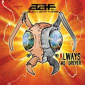 Always And Forever by Alien Ant Farm