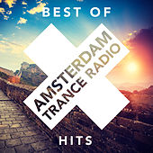 Best of Amsterdam Trance Radio Hits - EP by Various Artists
