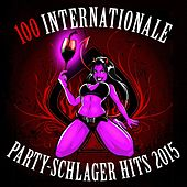 Fasching: 100 internationale Party Schlager Hits 2015 (Original Hits für die Karneval & Fastnacht Fete) von Various Artists