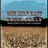 One Mile East of Hazel Green by Randy Waller