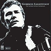 The United Artists Collection by Gordon Lightfoot