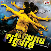 Round Figure (Original Motion Picture Soundtrack) by Various Artists